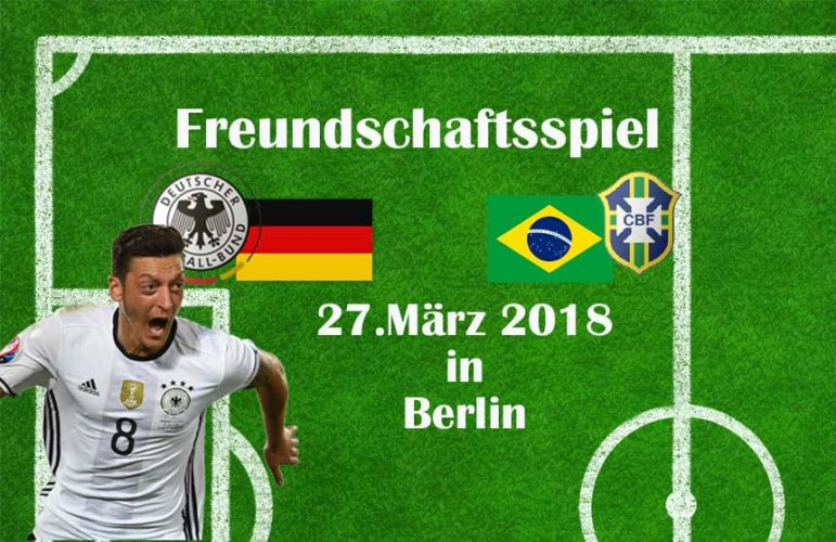 Länderspiel Deutschland gegen Brasilien 2018